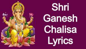 Shri Ganesh Chalisa Lyrics